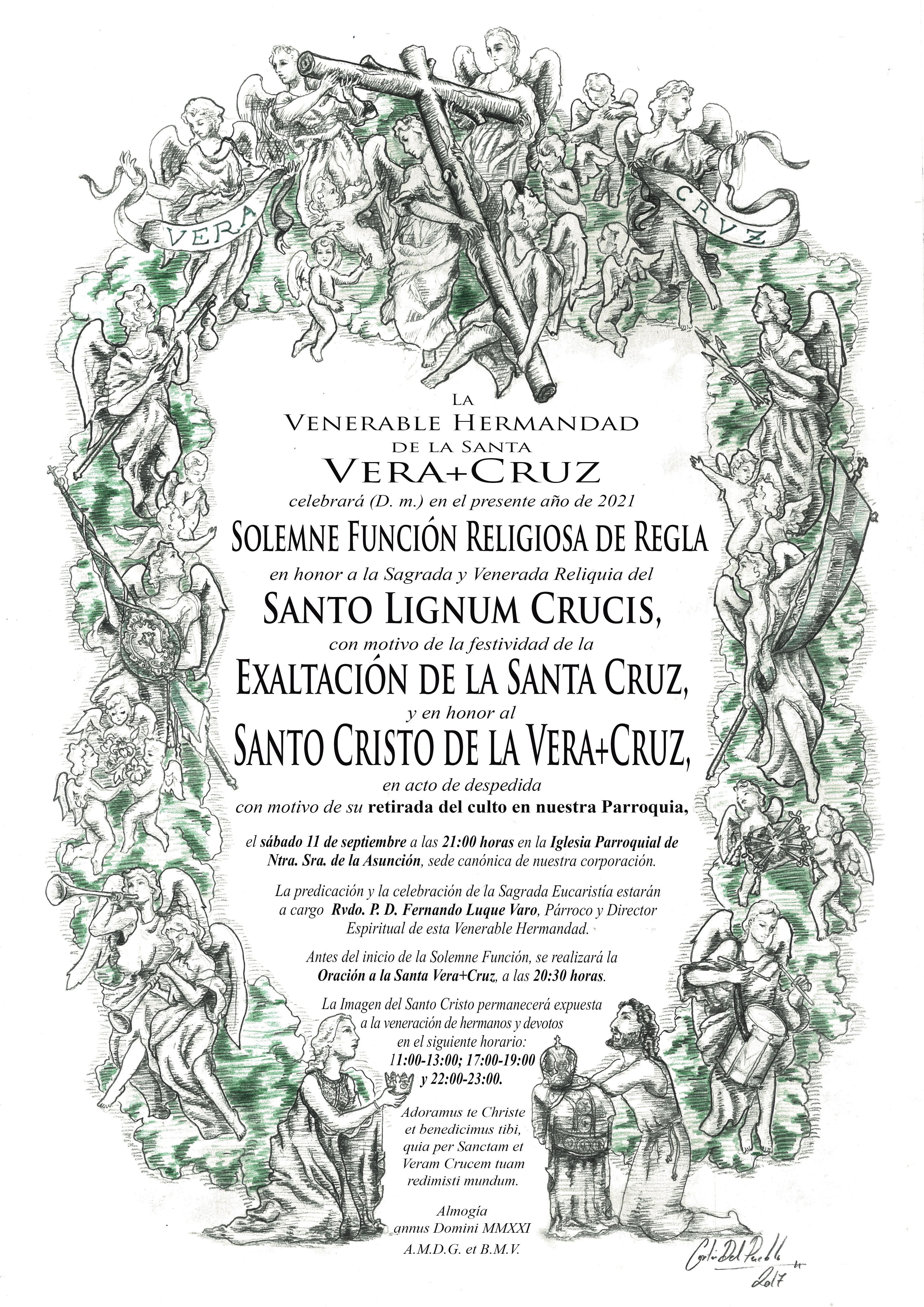 Solemne Función Religiosa de Regla en honor a la Sagrada y Venerada Reliquia del Santo Lignum Crucis, con motivo de la festividad de la Exaltación de la Santa Cruz, y en honor al Santo Cristo de la Vera+Cruz